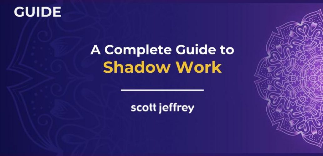 Shadow Work A Complete Guide To Getting To Know Your Darker Half
