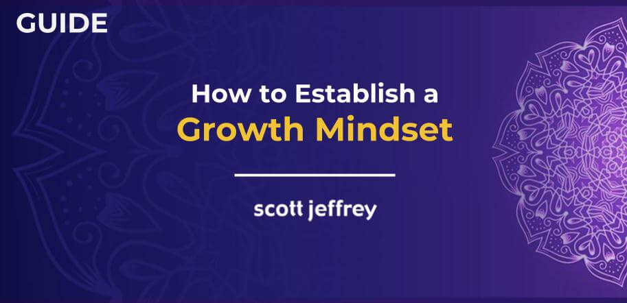 Could Growth Mindset Help Teens Cope >> Change Your Fixed Mindset Into A Growth Mindset Complete Guide