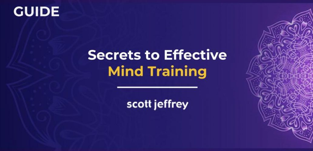 Meditation Guidance And Instructions For Effective Mind Training