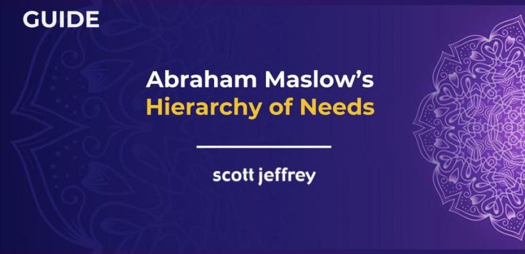 Maslow's Hierarchy of Needs: A Definitive Guide to Human