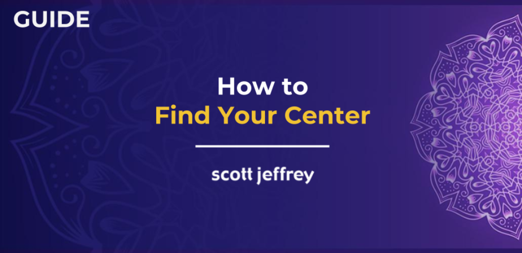 How To Center Yourself To Reduce Anxiety And Increase Focus