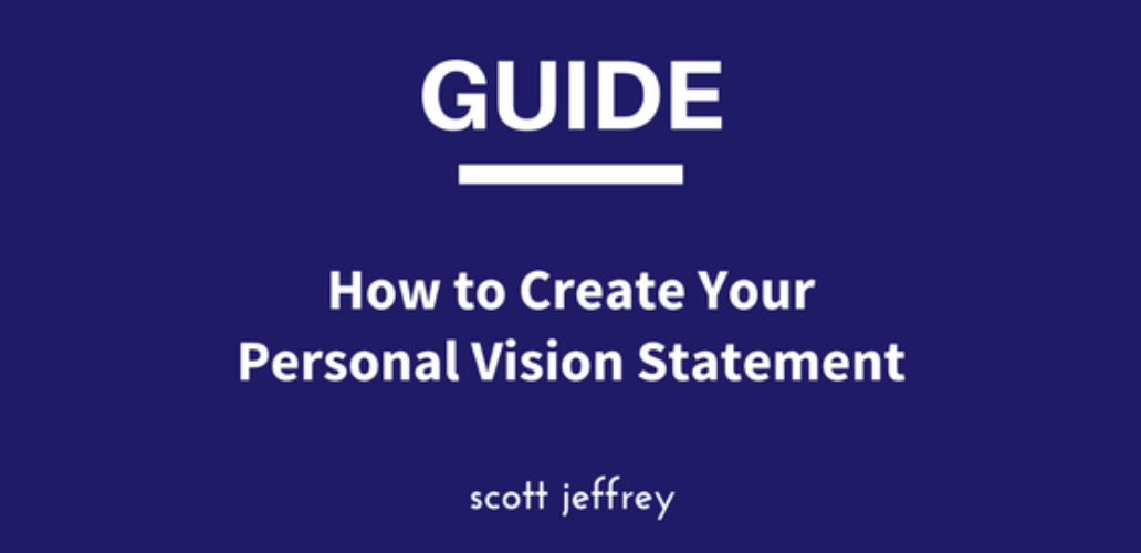 Personal Vision Statement: A Step-by-Step Guide to Your Future Self